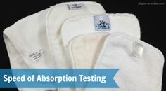 Diaper wrecker: speed of absorption test for different insert materials #clothdiaper