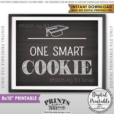 Graduation Party Decor, Graduation Advice, Please Leave your Advice and Well Wishes for the Graduate Sign, Chalkboard Style Printable Sign - PRINTSbyMAdesign Graduation Party Foods, Grad Parties, Graduation Gifts, Graduation Ideas, College Graduation, Smart Cookie Printable, Advice For The Graduate, One Smart Cookie