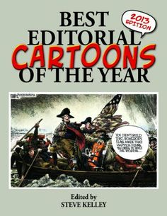 In this forty-first annual edition of an acclaimed series, more than four hundred clever and provocative editorial cartoons spotlight and satirize the major events of 2012. With viewpoints from liberal to conservative, no subject is off limits. The wit of the nation's best cartoonists targets everything from politics, government, and the economy to pop culture and sports.