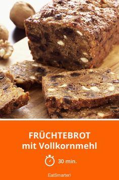 Früchtebrot - mit Vollkornmehl - smarter - Zeit: 30 Min. | eatsmarter.de