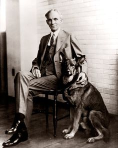 Henry Ford .. you can tell a lot about a man by the company he keeps ... GSD is GREAT company in my book. :)