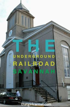Exploring the Freedom Trail in  Savannah, GA, including a stop along the Underground Railroad
