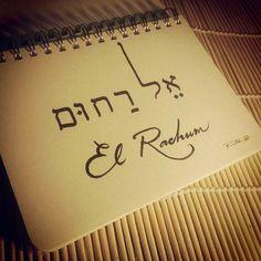 El Rachum (Compassionate/Merciful G-d) ~~ Hebrew Names, Hebrew Words, Hebrew Tattoo, Learn Hebrew Online, Jesus Sacrifice, God Is For Me, Messianic Judaism, Hebrew School, Names Of God