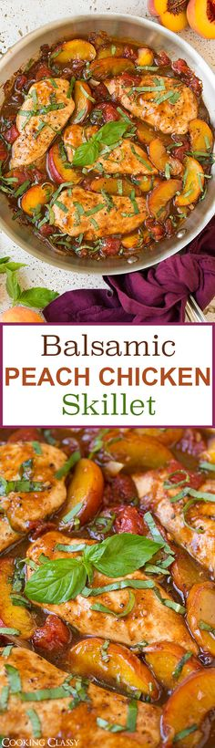 Balsamic Peach Chicken Skillet  - The combination of fresh peaches, basil and balsamic vinegar gives chicken such a  delicious upgrade.