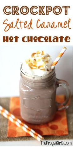 Crock Pot Salted Caramel Hot Chocolate Recipe! ~ from TheFrugalGirls.com ~ this Cocoa is the perfect mix of sweet and salty, great for parties and holiday gatherings, too! #slowcooker #recipes #thefrugalgirls