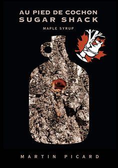191960b6a7e Martin Picard s new cookbook  Sugar Shack Au Pied de Cochon.  Taffy Recipe