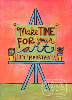 Make Time for your Art