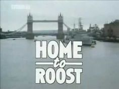 Home to Roost is a British television sitcom produced by Yorkshire Television from 19 April 1985 to 19 January 1990. Written by Eric Chappell, it stars John Thaw as Henry Willows and Reece Dinsdale as his 18-year-old son Matthew. The premise is that Henry Willows is forty-something, has been divorced from his wife for seven years, and is perfectly happy living alone in London. That is, until his youngest child, Matthew arrives to live with him, after being thrown out by his mother.