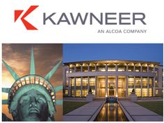 Kawneer, a part of Alcoa's Building and Construction Systems (BCS) business, and based in Norcross, Georgia,  is a leading supplier of architectural systems and services to the global construction market, with offices in 11 countries in North America, Europe, North Africa and Asia.  Two of its project were the historic window replacement in the Statue of Liberty and the building facade of the California Court of Appeals, Fifth Appellate District.  www.georgiamediamarketing.com