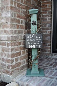 Rustic Post and Hand-Painted Welcome Sign Holiday Outdoor Garden Project Ideas P. - Rustic Post and Hand-Painted Welcome Sign Holiday Outdoor Garden Project Ideas Project Difficulty: -