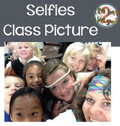 Who's Who and Who's New: Using Selfies in the Classroom