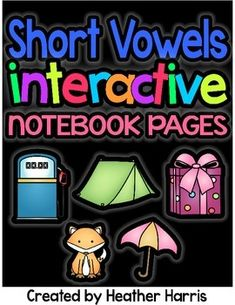Short Vowels Interactive Notebook Pages Short O, Short Vowels, Interactive Notebooks, Teacher Newsletter, Teacher Pay Teachers, Worksheets, Students, Teaching, Education