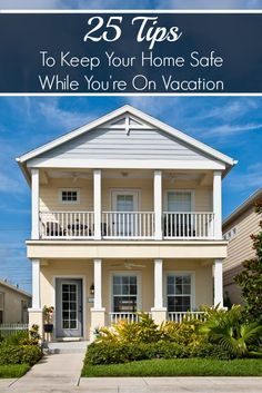 25 Tips to Keep Your Home Safe while you're on vacation. #LSSS #sponsored