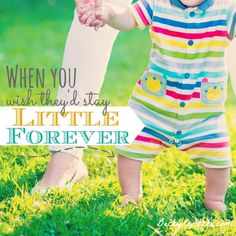 Do you wish your kids would stay little forever? Here's some encouragement for moms who mourn the loss of the little years... what's ahead is as beautiful as what's behind. From Time Out with Becky Kopitzke - Christian devotions, encouragement and advice for moms and wives.