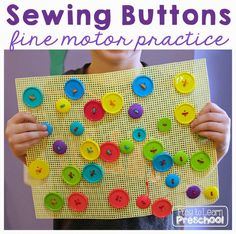 Sewing For Beginners Learning Sewing Buttons by Play to Learn Preschool - Threading and sewing buttons is a great way to strengthen fine motor muscles! Try it with these plastic canvases and lacing strings. Fine Motor Activities For Kids, Motor Skills Activities, Gross Motor Skills, Toddler Activities, Preschool Life Skills, Life Skills Classroom, Preschool Writing, Preschool Art, Diy Montessori