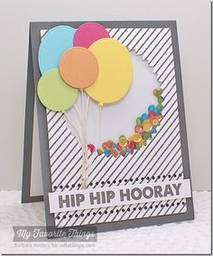 Hip Hip Hooray - MFT July Release Countdown, Day Three by Bar - Cards and Paper Crafts at Splitcoaststampers Handmade Birthday Cards, Happy Birthday Cards, Greeting Cards Handmade, Karten Diy, Shaker Cards, Congratulations Card, Card Making Inspiration, Card Tags, Creative Cards