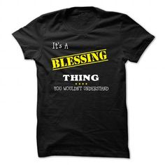 If your name is BLESSING then this is just for you T-Shirts, Hoodies (23$ ==►► Shopping Here!)