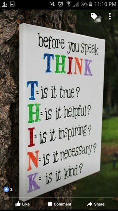 """Always Be Kind Hearted, and Uplifting with the Words You Speak. Who Remembers their Mom's saying,""""Think Before you Speak? Now Quotes, Quotes For Kids, Great Quotes, Quotes To Live By, Life Quotes, Inspirational Quotes, The Words, Colegio Ideas, Think Before You Speak"""