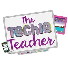 Ideas for Tech in the Classroom