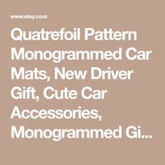 Quatrefoil Pattern Monogrammed Car Mats, New Driver Gift, Cute Car Accessories, Monogrammed Gift, Monogram Car Floor Mats, Monogrammed Gift