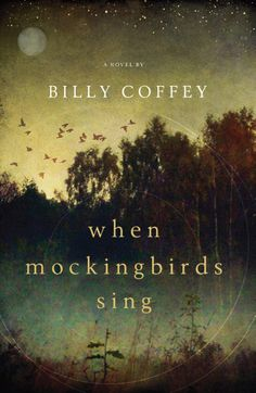   When Mockingbirds Sing by Billy Coffey   I will be reading the sequel too. A brilliant book for $2.