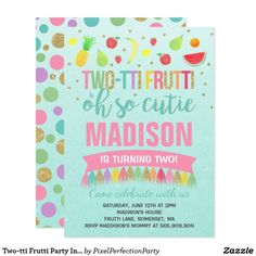 A Perfect Way To Announce Your Frutti Birthday Party Fun Invites