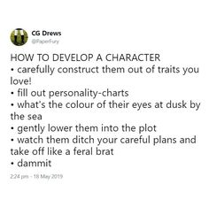 developing a character helps your reader connect and/or understand them better