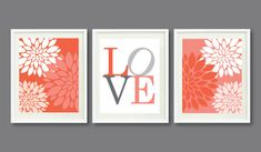 Three Print Set-Flowers-LOVE-Kids Room, Nursery, Home Decor-11x14-Coral, Grey/Gray, Persimmon OR Choose Colors-Trio-3-Dorm, Teen, Abstract.