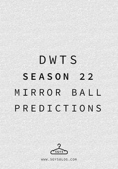 Dancing with the Stars: Season 22 Mirror Ball Predictions | SGYSblog