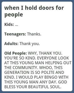 Old people are the best people...