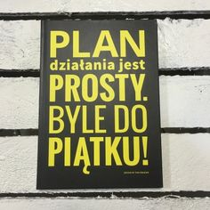 "Śmieszne zeszyty od Pan Dragona ""Plan działania jest prosty. Byle do piątku!"" Good Day, Croatia, Back To School, Lol, Humor, Inspiration, Cool Stuff, Memes, Words"
