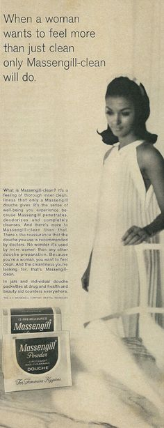 "Vintage 1960s magazine advertisement, Massengill douche products, 1967 Tagline: ""When a woman wants feel more than just clean only Massengill-clean will do."" Published in Ebony magazine, April 1967, Vol. 20 No. 6. Fair use/no known copyright. If you use this photo, please provide attribution credit; not for commercial use (see Creative Commons license)."