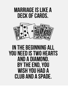 Marriage is like a deck of cards www.36win.be