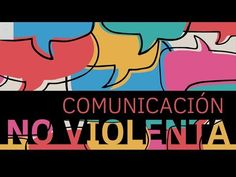 (162) Comunicación No Violenta - YouTube Science And Technology, Youtube, Nonviolent Communication, Youtubers