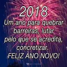 Feliz 2018! #felizanonovo #happynewyear #frases #frase