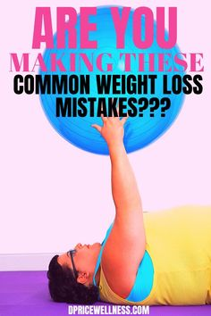 Learn about some of the most common weight loss mistakes that many people make on their weight loss journey.   weights loss, weight loss diet, lose weight, dieting tips, weight loss tip, lose weight fast  #weightloss #loseweight Weight Loss For Women, Weight Loss Goals, Weight Loss Journey, Diet Plans To Lose Weight, How To Lose Weight Fast, Health And Wellness Coach, Lose 10 Lbs, Make Good Choices, Weight Loss Inspiration