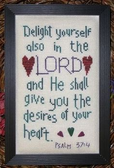 My Big Toe Designs Delight in the Lord - Cross Stitch Pattern. Delight yourself also in the Lord and He shall give you the desires of your heart. Beaded Cross Stitch, Simple Cross Stitch, Cross Stitch Embroidery, Hand Embroidery, Machine Embroidery, Embroidery Designs, Religious Cross Stitch Patterns, Cross Stitch Pictures, Cross Stitch Designs
