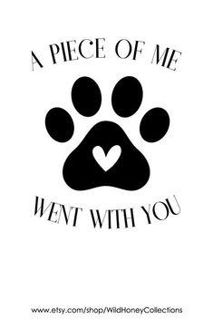 Grieving Loss of Pet Gift; Printable Sympathy Card Print, Personalize it. Diy Pet, Teacher's Pet, Pet Dogs, Pet Loss Grief, Loss Of Pet, Miss My Dog, Dog Poems, Cat Loss Poems, Pet Remembrance