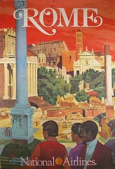 Original vintage travel poster national airlines rome by bill simon italy Old Poster, Retro Poster, Poster Ads, Advertising Poster, Vintage Italian Posters, Vintage Travel Posters, Vintage Ads, Vintage Airline, Travel Ads