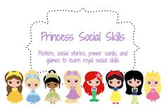 """Princess social skills - what a way to motivate some of my students with """"unprincesslike"""" behaviors"""