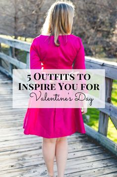 Red and pink, bows and tulle, feminine and romantic: I've rounded up 5 outfits which combine these traits to create the most perfect Valentine's Day looks for your upcoming date night (or night out with the besties!)