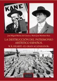 Cuando W.R. Hearst (Ciudadano Kane) arrasaba con el patrimonio artístico español hoyesarte.com/?p=127255