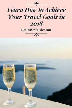 Are you excited for 2018? If traveling more is one of your resolutions, you must read this! Learn exactly what you need to do in order to reach your travel goals in 2018! The New Year is coming, so let's get ready! Plus, get a FREE printable Travel Goal Worksheet to help you reach your goals! #travel #bucketlist #NewYears #resoluations