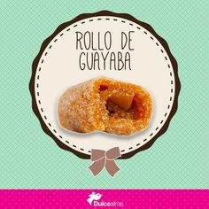 Si piensas echar rollo que sea de Guayaba, en #DulceAlma tenemos los más ricos. #EndulzaTuDía