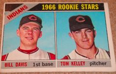I will sell my 1966 Rookie Stars, Bill Davis and Tom Kelley, Topps #44 for $2.00