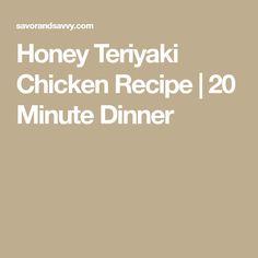 Honey Teriyaki Chicken Recipe | 20 Minute Dinner
