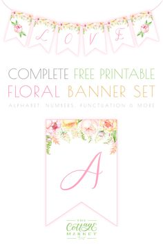 Complete Free Printable Floral Banner Set.  This beautiful Floral Banner Set comes with the full Alphabet, Numbers and Punctuation...there is even a pretty spacer.  Great for Weddings, Birthdays, Parties, Showers, Anniversaries, Mother's Day or any special occasion!  #FreePrintable #FreePrintables #FreePrintableBanner #FreePrintableBanners #Wedding #FreeWeddingBanner #WeddingBanner #FreePrintableWeddingBanner #Banner #PrintableBanner