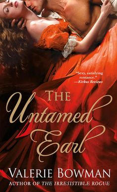 The Untamed Earl (Playful Brides, Book 5) by Valerie Bowman - historical romance