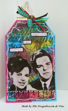 Tag, made by Alie Hoogenboezem-de Vries - picture of my brother and me when we were 18 and 16, on a Gelli Plate print :-))