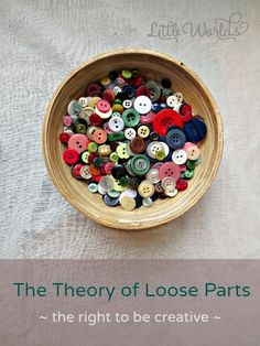 Simon Nicholson developed the Theory of Loose Parts. Loose parts can be anything and used in any way. They can be moved, around, sorted, and stacked Play Based Learning, Learning Through Play, Early Learning, Creative Play, Creative Thinking, Reggio Classroom, Reggio Emilia Approach, Kindergarten Activities, Preschool Centers